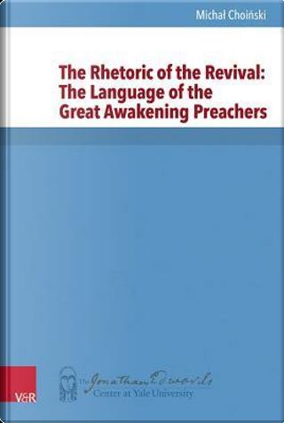 The Rhetoric of the Revival by Michal Choinski