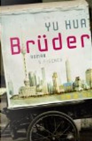 Brüder by Yu Hua