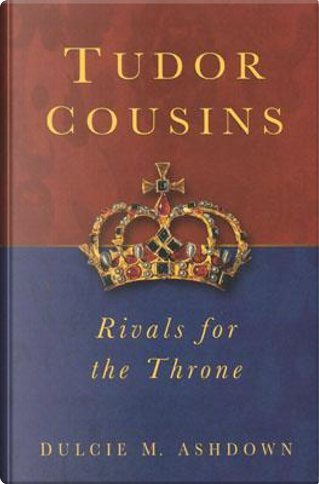 Tudor Cousins by Dulcie M. Ashdown