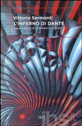 L'inferno di Dante by Dante Alighieri, Vittorio Sermonti