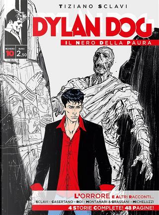 Dylan Dog - Il nero della paura n. 10 by Tiziano Sclavi