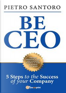 Be CEO by Pietro Santoro
