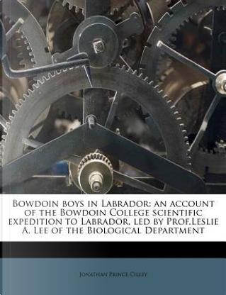 Bowdoin Boys in Labrador by Jonathan Prince Cilley