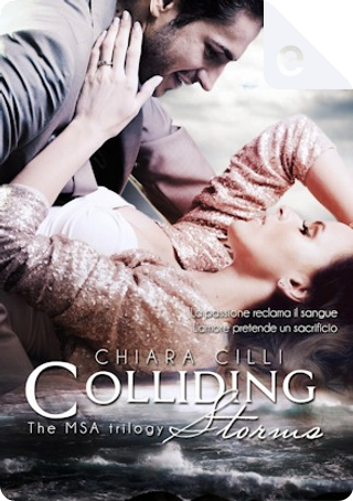 Colliding Storms by Chiara Cilli