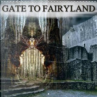 GATE TO FAIRYLAND (Wall Calendar 2017 300 × 300 mm Square) by Katharina Hubner