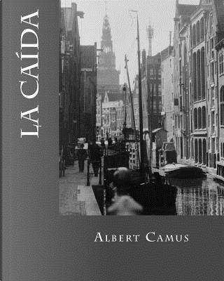 La caida by Albert Camus
