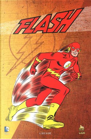 Flash: Il mistero del fulmine umano by John Broome, Robert Kanigher