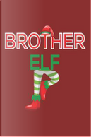 Brother Elf by Creative Juices Publishing
