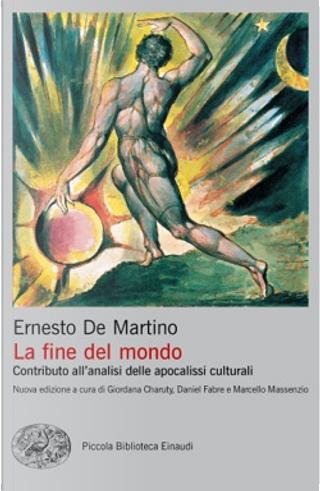 La fine del mondo by Ernesto De Martino