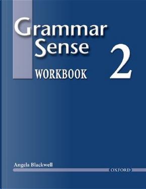 Grammar Sense 2 by Angela Blackwell