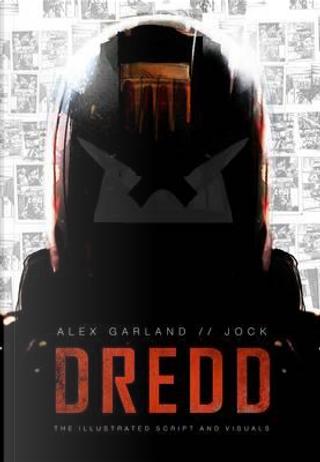 Dredd by Alex Garland