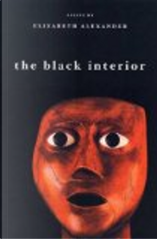 The Black Interior by Elizabeth Alexander