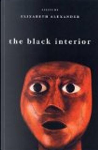 The Black Interior by Elizabeth Alexander