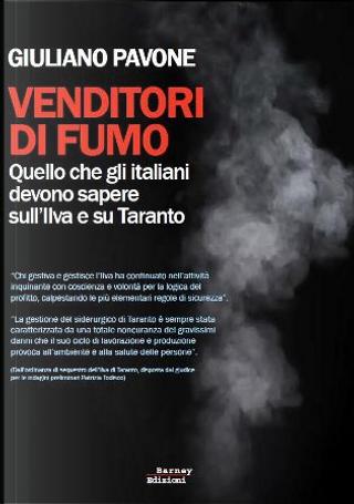 Venditori di fumo by Giuliano Pavone