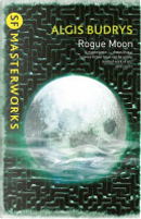 Rogue Moon by Algis Budrys