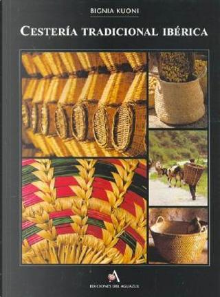 Cestería tradicional ibérica by Bignia Kuoni