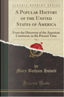 A Popular History of the United States of America, Vol. 1 by Mary Botham Howitt