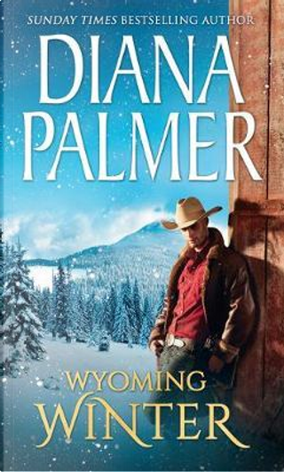 Wyoming Winter by Diana Palmer