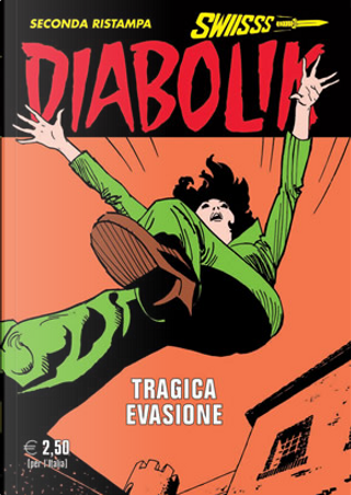 Diabolik Swiisss n. 264 by Angela GIussani, Luciana Giussani