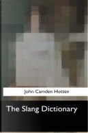 The Slang Dictionary by John Camden Hotten