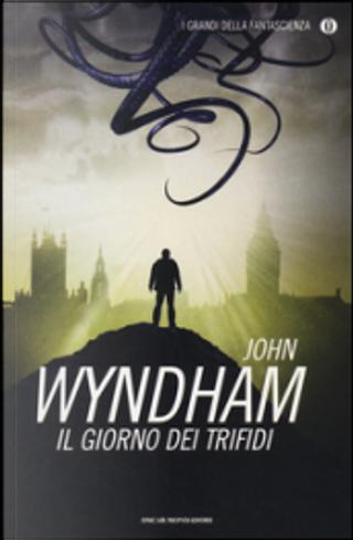 Il giorno dei trifidi by John Wyndham