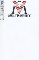 Multiversity n. 6 - White Variant by Grant Morrison