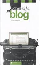 Come si fa un blog by Sergio Maistrello