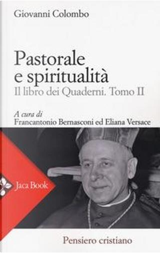Pastorale e spiritualità. Il libro dei quaderni by Giovanni Colombo