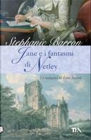 Jane e i fantasmi di Netley by Stephanie Barron