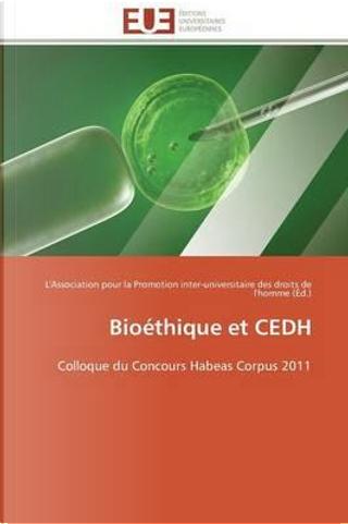 Bioethique et Cedh by Collectif