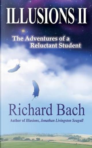 Illusions II by Richard Bach