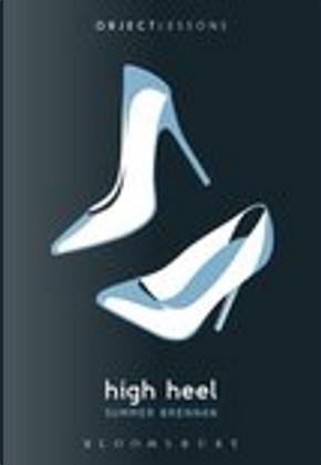 High Heel by Summer Brennan