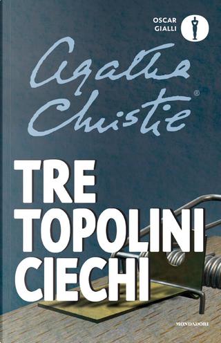 Tre topolini ciechi by Agatha Christie