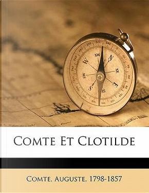 Comte Et Clotilde by auguste comte