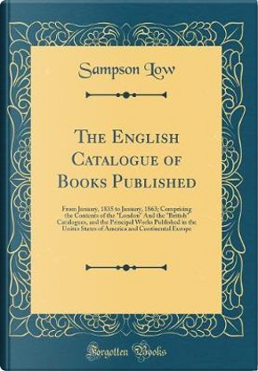 The English Catalogue of Books Published by Sampson Low