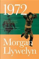 1972 by Morgan Llywelyn