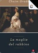 La moglie del rabbino by Chaïm Grade