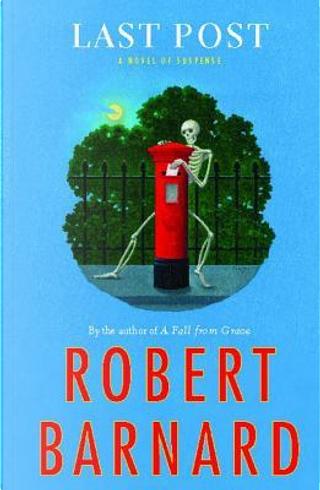 Last Post by Robert Barnard