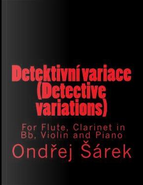 Detektivni Variace by Ondrej Sarek