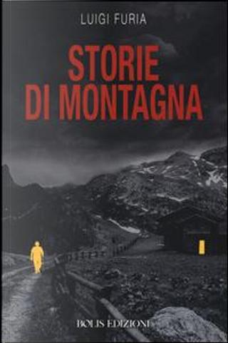 Storie di montagna by Luigi Furia