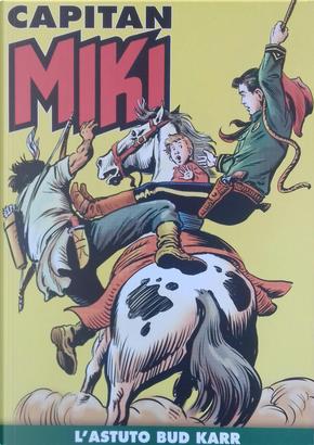 Capitan Miki n. 81 by Cristiano Zacchino