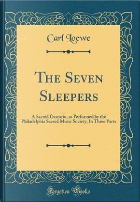 The Seven Sleepers by Carl Loewe