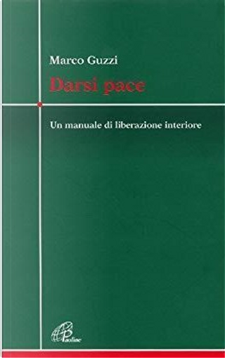 Darsi pace by Marco Guzzi