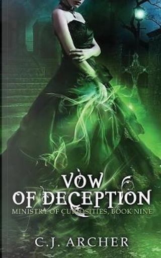 Vow of Deception by C.J. Archer