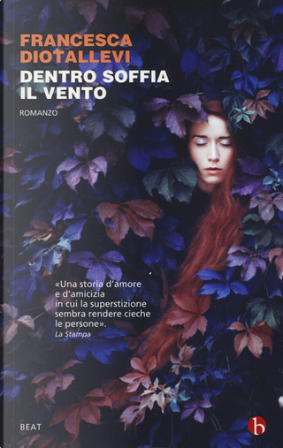 Dentro soffia il vento by Francesca Diotallevi