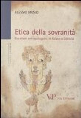 Etica della sovranità. Questioni antropologiche in Kelsen e Schmitt by Alessio Musio