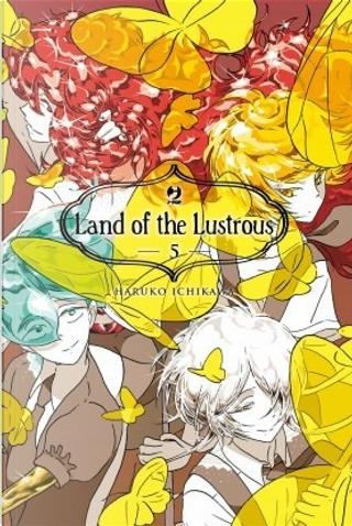 Land of the lustrous vol. 5 by Haruko Ichikawa