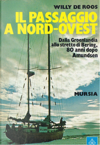 Il passaggio a nord-ovest by Willy De Roos