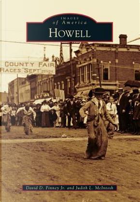 Howell by David D., Jr. Finney