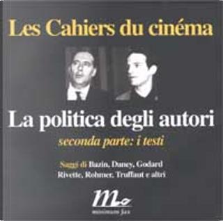 La politica degli autori by AA. VV.